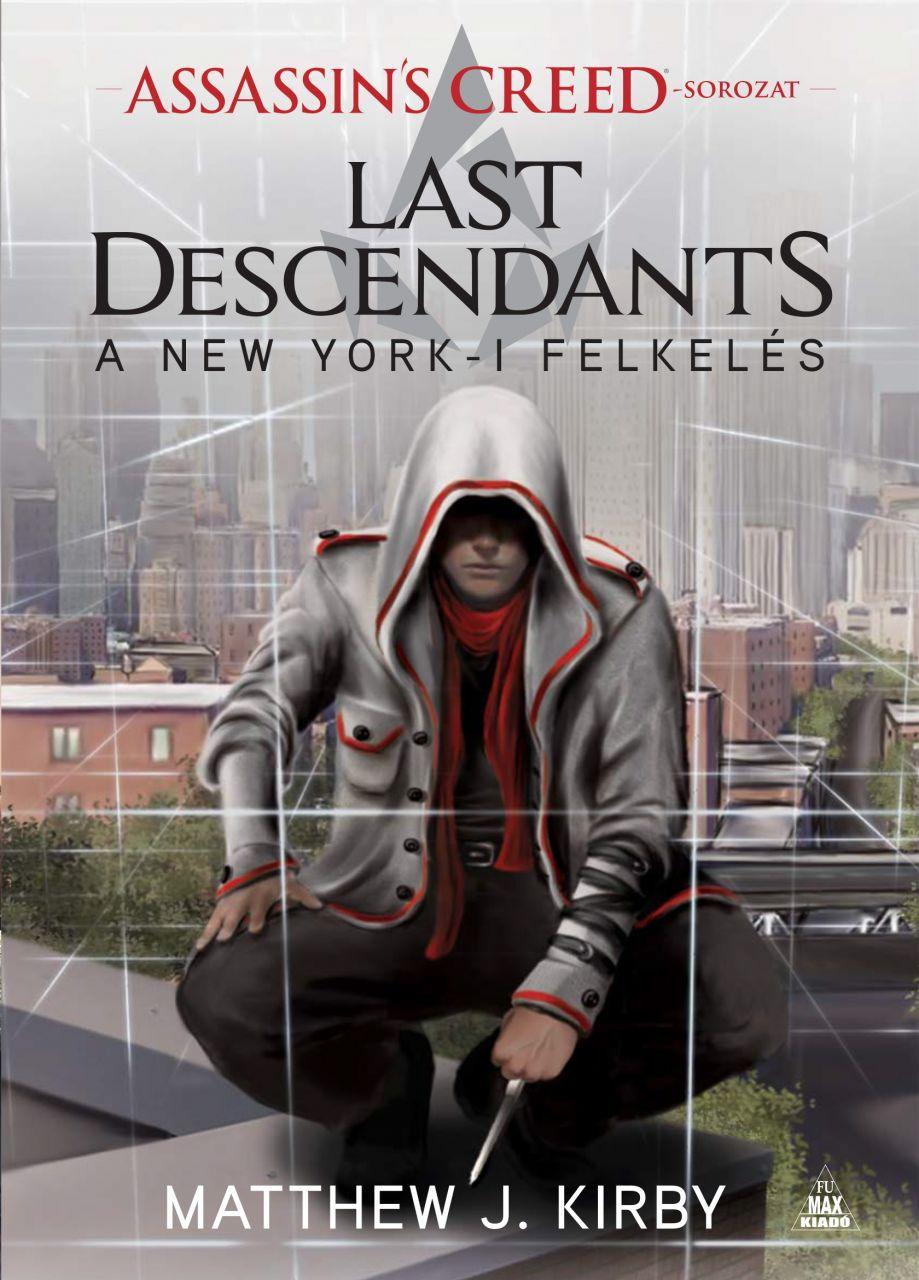 Matthew Kirby: Assassin's Creed: Last Descendants – A New Yorki felkelés