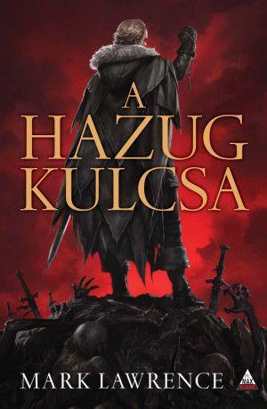 A Hazug kulcsa (A vörös királynő háborúja trilógia 2. kötet)