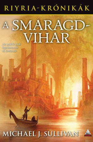 A Smaragdvihar (Riyria krónikák 4. kötet)