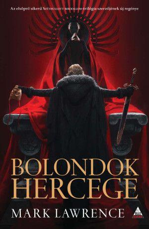 Bolondok hercege (A vörös királynő háborúja trilógia 1. kötet)