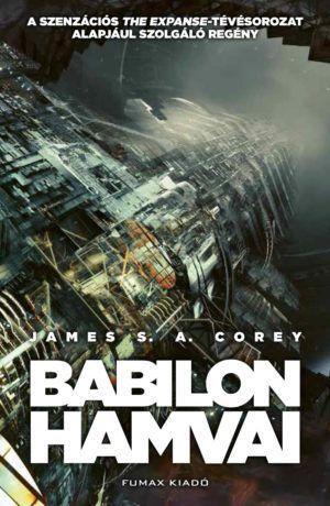 Babilon hamvai (A Térség 6. kötet)