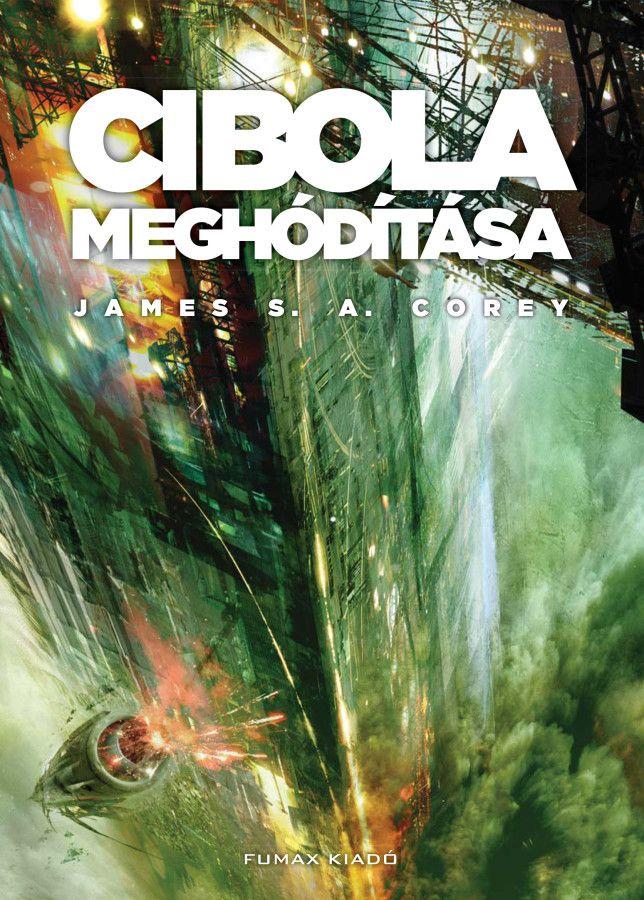 Cibola meghódítása (A Térség 4. kötet)