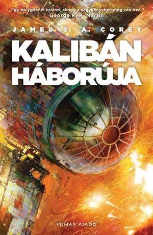 Kalibán háborúja (A Térség 2. kötet)