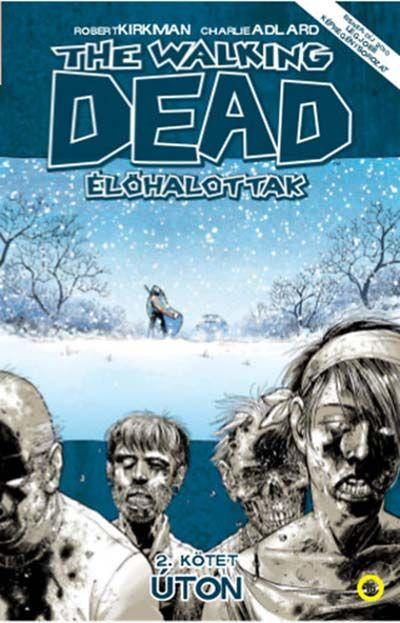 Walking Dead 2 - Úton
