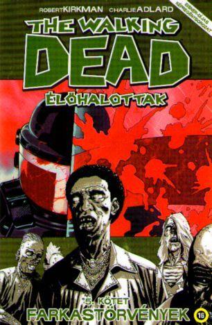 Walking Dead, The #5 - Farkastörvények
