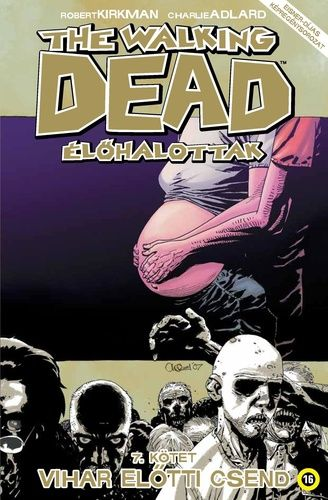 Walking Dead 7 - Vihar elõtti csend