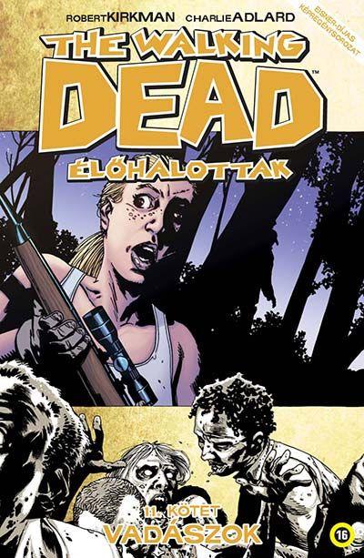 Walking Dead 11 - Vadászok