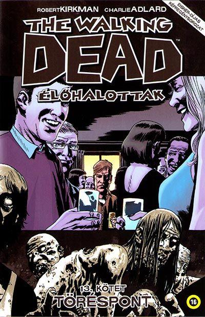 Walking Dead 13 - Töréspont