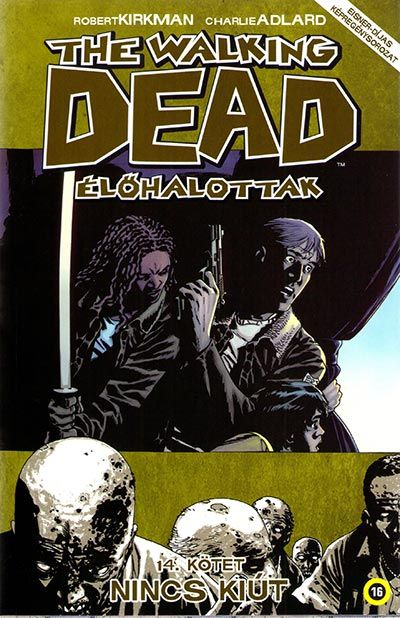 Walking Dead 14 - Nincs kiút