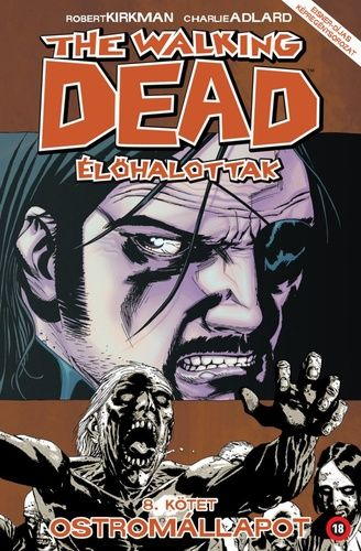 Walking Dead 8 - Ostromállapot