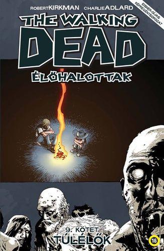Walking Dead 9 - Túlélők UTOLSÓ PÉLDÁNY!