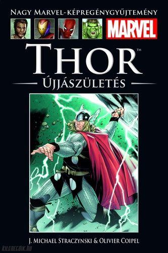 Nagy Marvel Képregénygyűjtemény 6.: Thor: Újjászületés