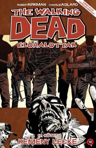 Walking Dead 17 – Kemény lecke