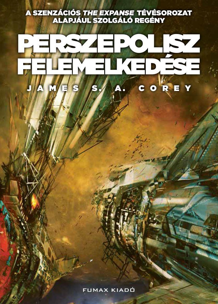 James S. A. Corey: Perszepolisz felemelkedése (Térség 7.)