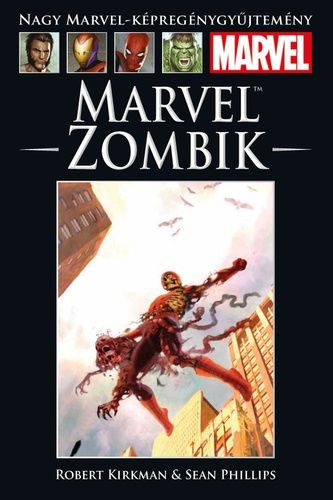 Nagy Marvel-Képregénygyűjtemény 18.: Marvel zombik