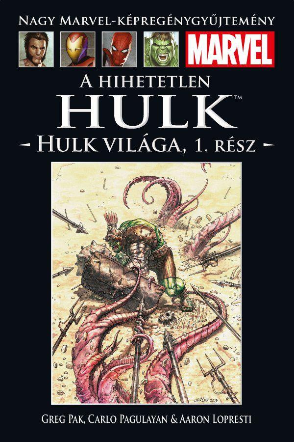 Nagy Marvel-Képregénygyűjtemény 19.: A Hihetetlen Hulk: Hulk világa 1. rész
