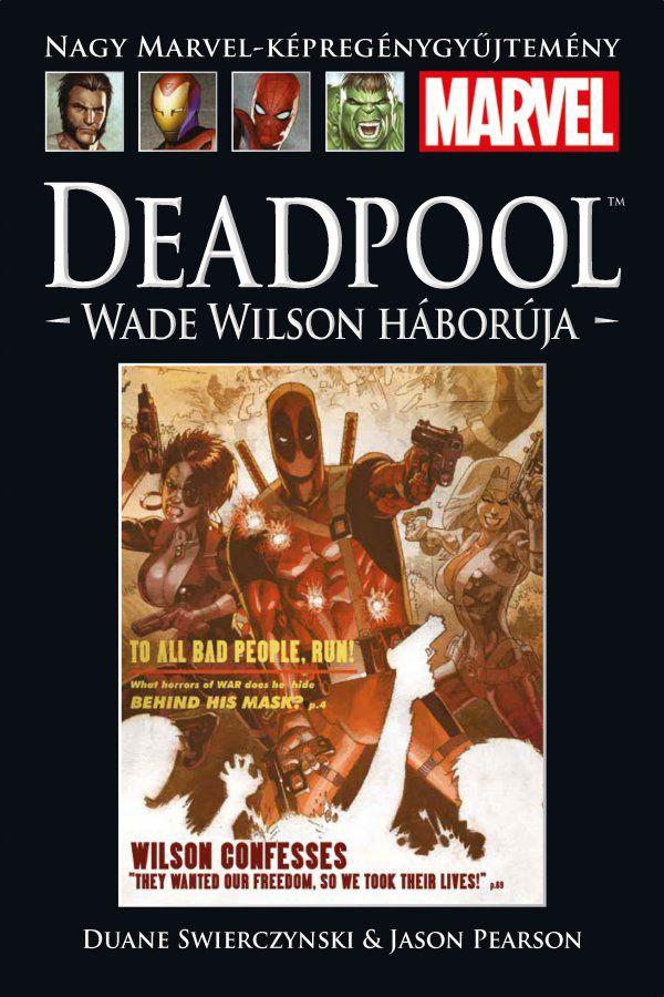 Nagy Marvel-Képregénygyűjtemény 21.: Deadpool - Wade Wilson háborúja