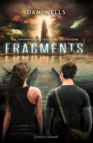 Fragments – Töredékek (Részlegesek trilógia 2. kötet) ENYHÉN SZÉPSÉGHIBÁS