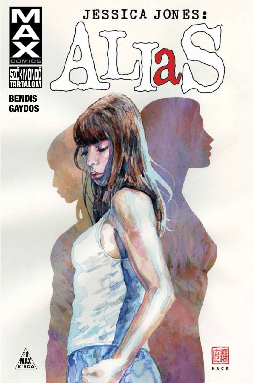 Brian Michael Bendis: Alias - Jessica Jones 1.