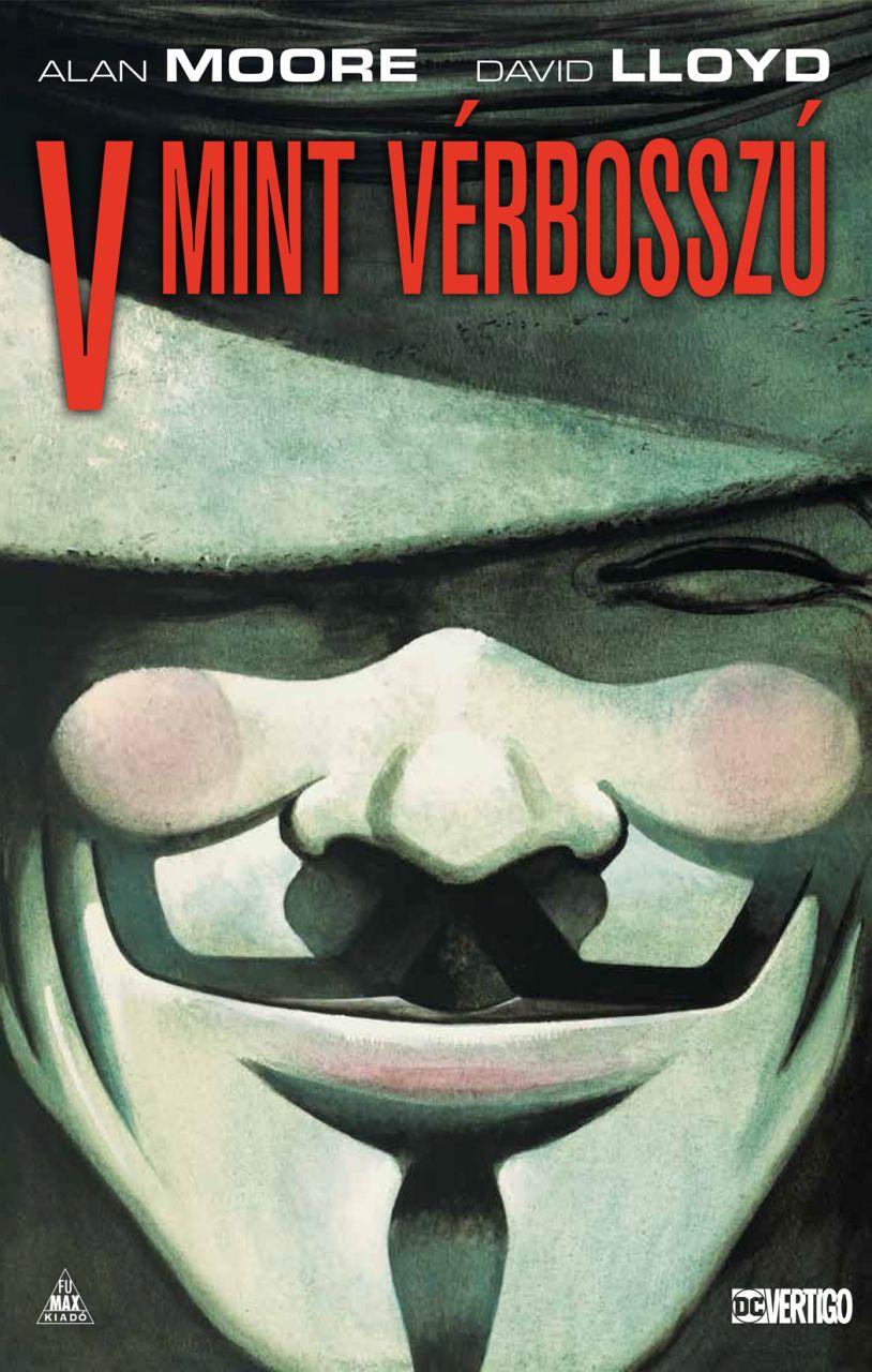 Alan Moore: V mint Vérbosszú exkluzív kivitelű, limitált változat