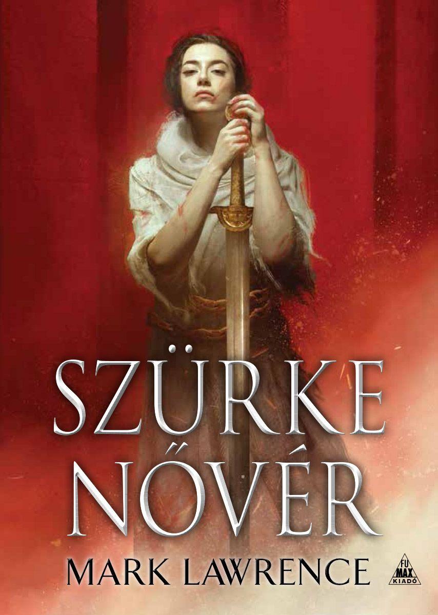 Mark Lawrence: Szürke Nővér (Az Ős könyve 2.)