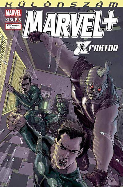 Marvel+ Különszám 2017/1: X-Faktor 1. ajándék
