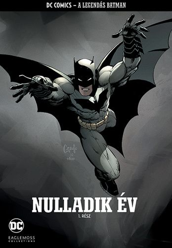 A Legendás Batman 1. - Nulladik év 1. rész