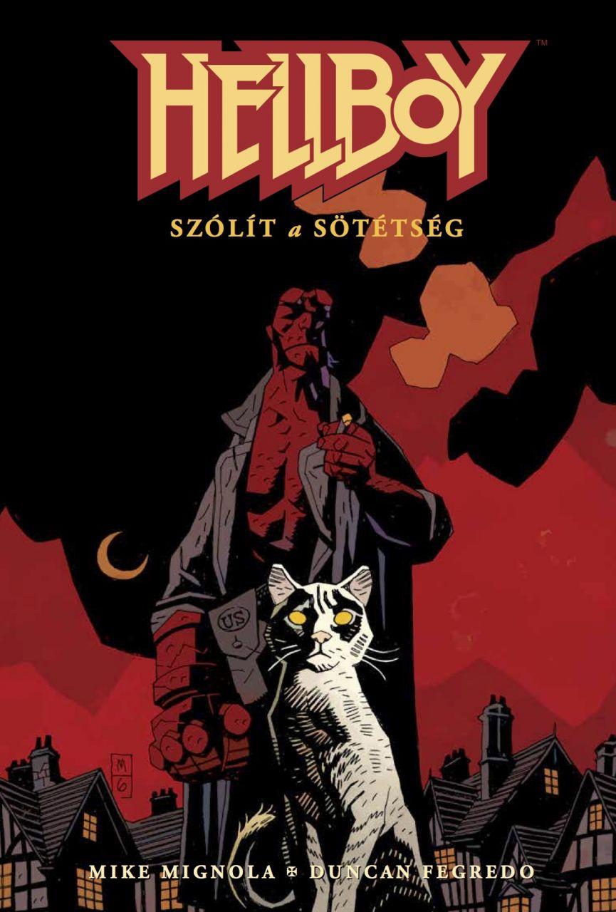 Mike Mignola, Duncan Fegredo: Hellboy 5: Szólít a sötétség