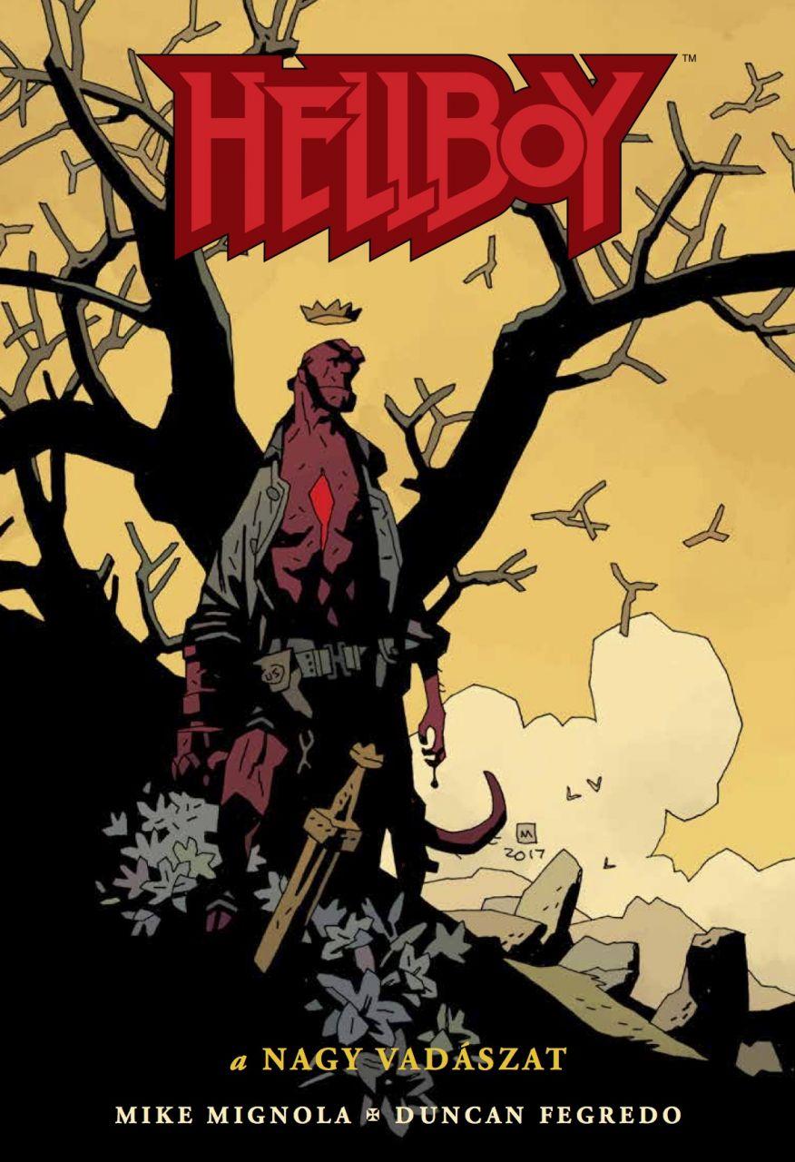 Mike Mignola, Duncan Fegredo: Hellboy 6: A nagy vadászat