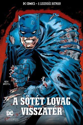 A Legendás Batman 5. - A sötét lovag visszatér