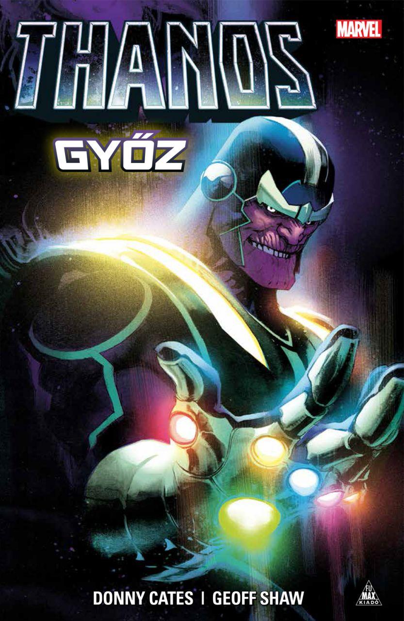 Thanos győz keménytáblás képregény