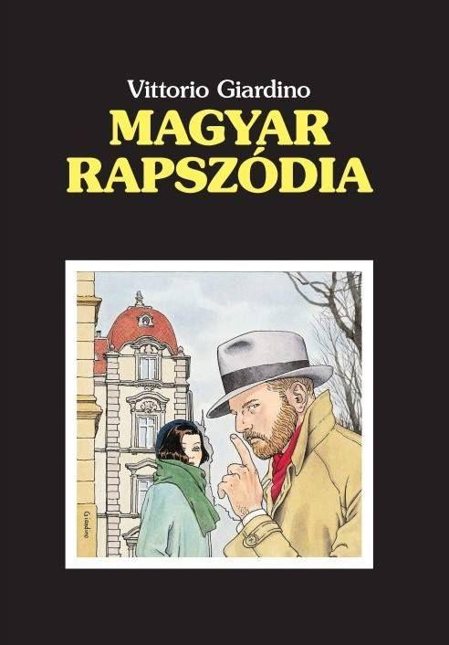 Vittorio Giardino: Magyar rapszódia