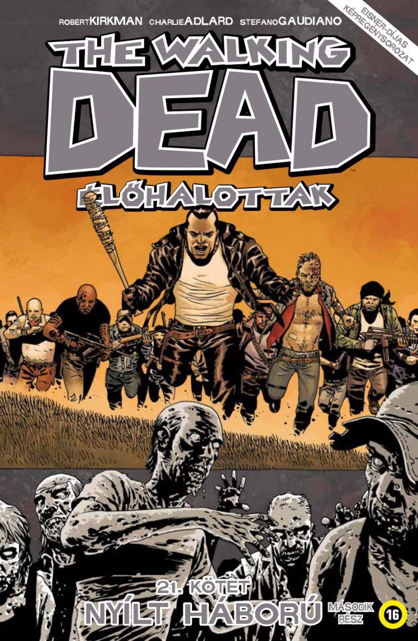 Walking Dead 21 - Nyílt háború - Második rész