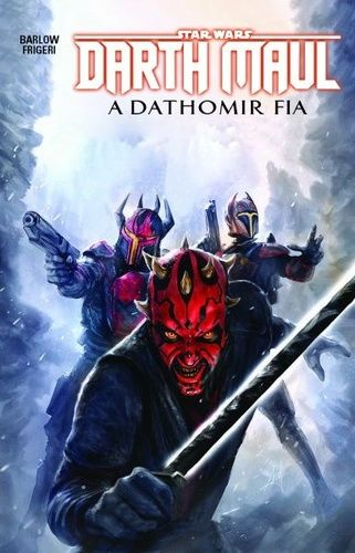 Star Wars: Darth Maul 2. - A Dathomir fia