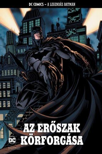 A Legendás Batman 11. - Az Erőszak Körforgása