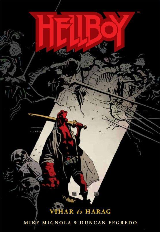 Mike Mignola, Duncan Fegredo: Hellboy 7: Vihar és harag