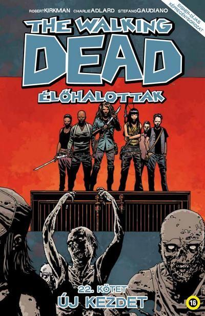 Walking Dead 22 - Új kezdet