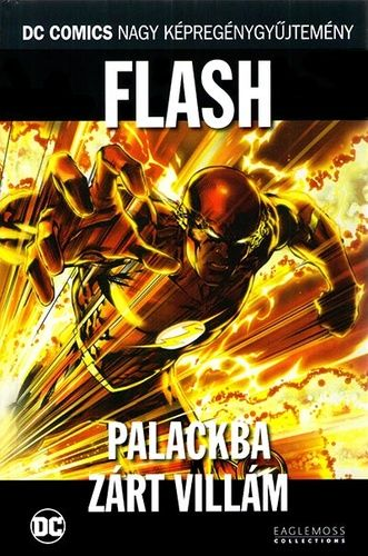 Flash: Palackba zárt villám (DC 67.)