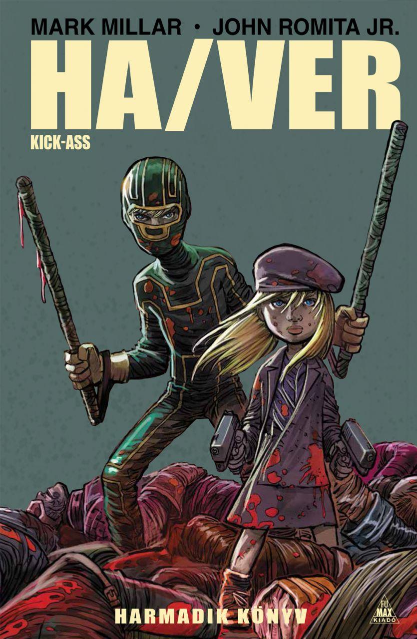 Kick-Ass - Ha/Ver, Harmadik könyv keménytáblás képregény