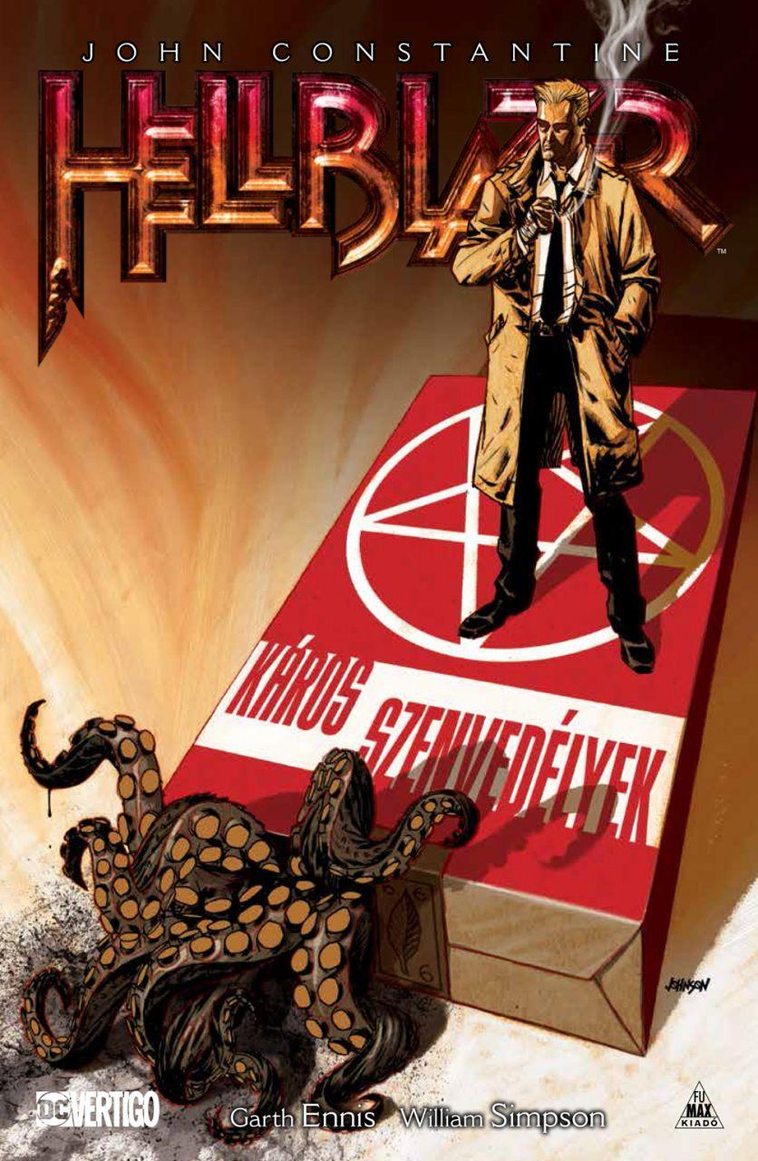 John Constantine, Hellblazer - Káros szenvedélyek keménytáblás képregény