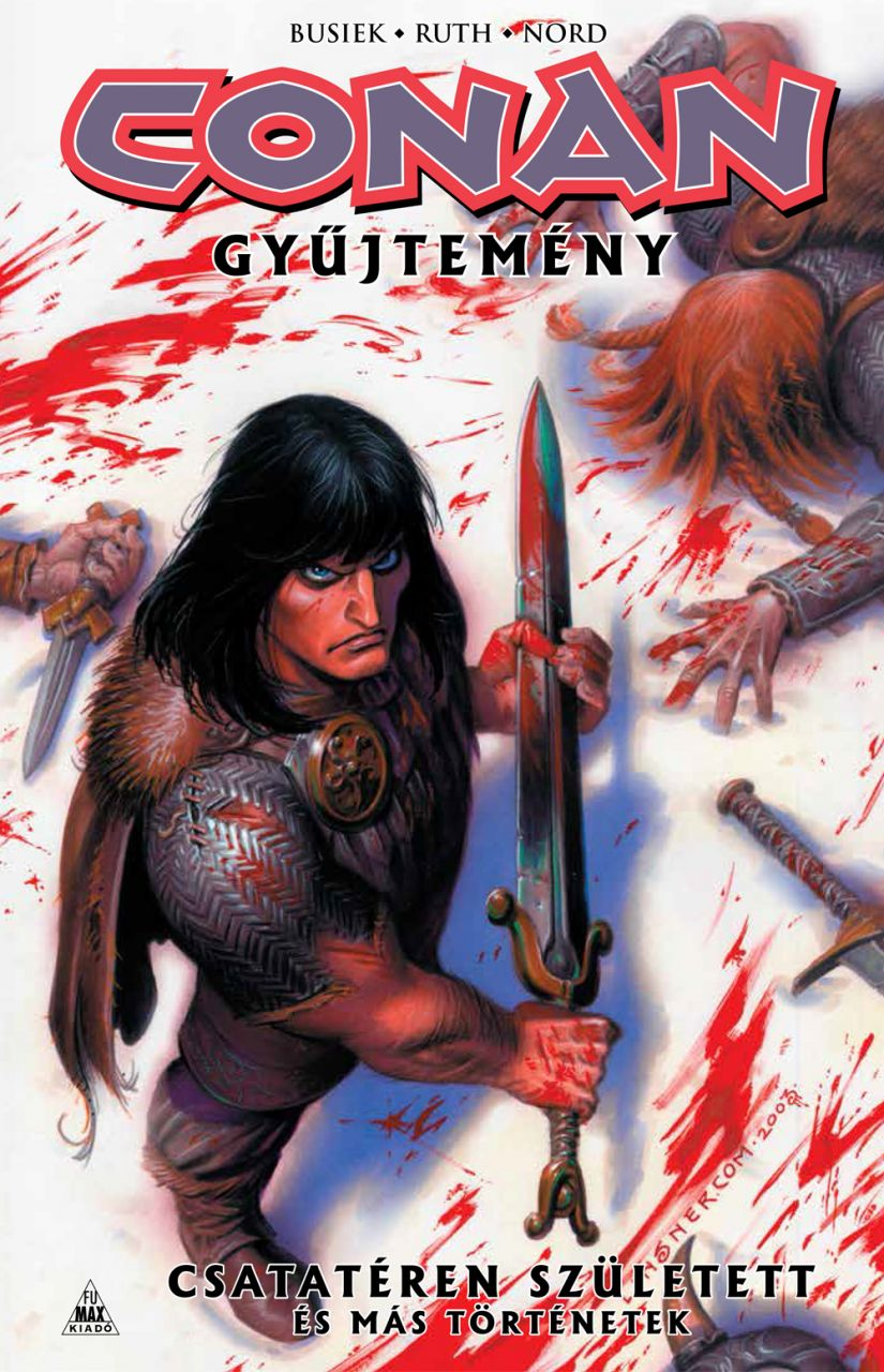 Conan-gyűjtemény: Csatatéren született és más történetek