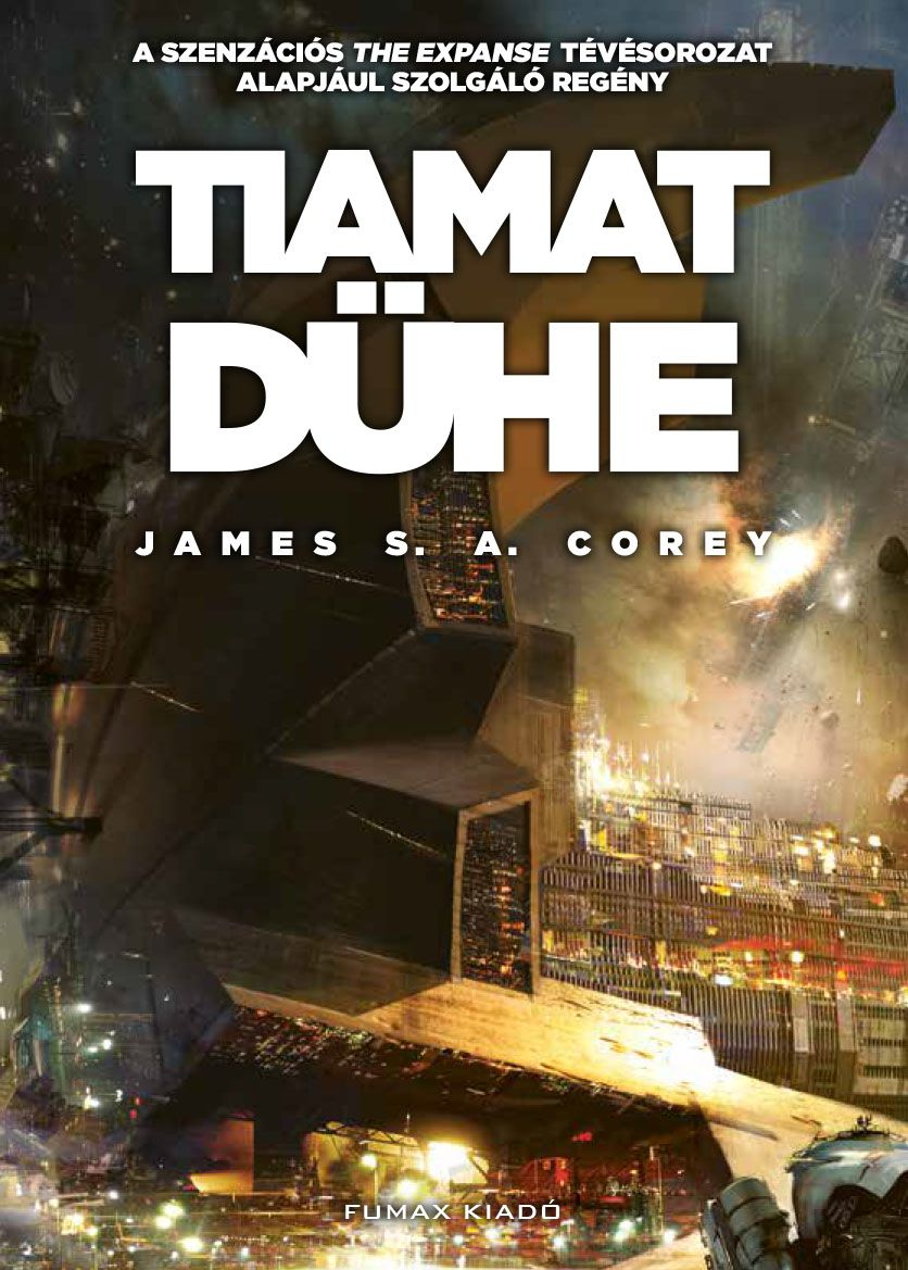 James S. A. Corey: Tiamat dühe (A Térség 8.) előrendelés