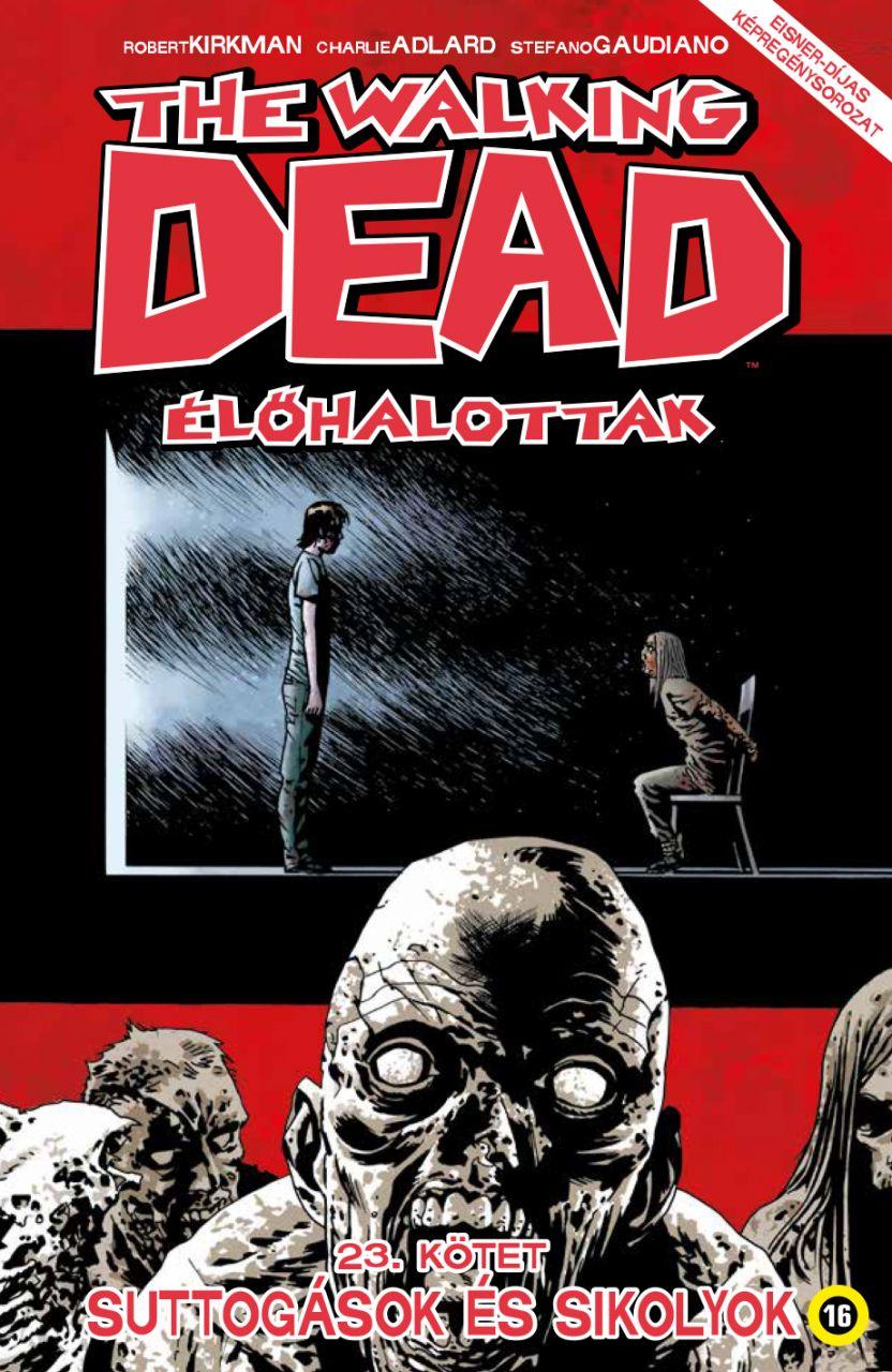 Walking Dead 23 - Suttogások és sikolyok