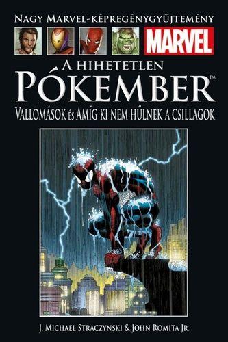 Nagy Marvel Képregénygyűjtemény 49.: A hihetetlen Pókember - Vallomások / Amíg ki nem hűlnek a csillagok