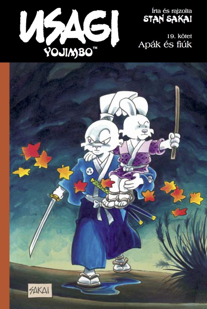 Usagi Yojimbo 19.: Apák és fiúk