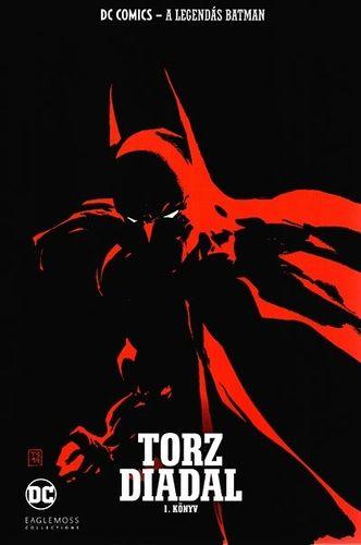 A Legendás Batman 21.: Torz diadal 1. könyv