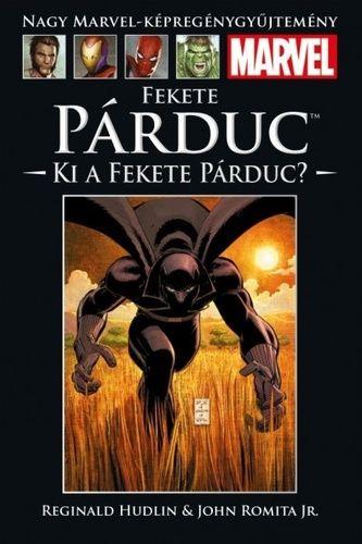 Nagy Marvel Képregénygyűjtemény 51.: Fekete Párduc: Ki a Fekete Párduc?