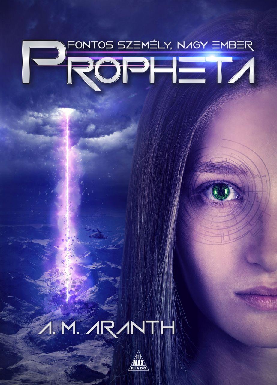 A. M. Aranth: Propheta (Oculus 2.) DEDIKÁLT PÉLDÁNY