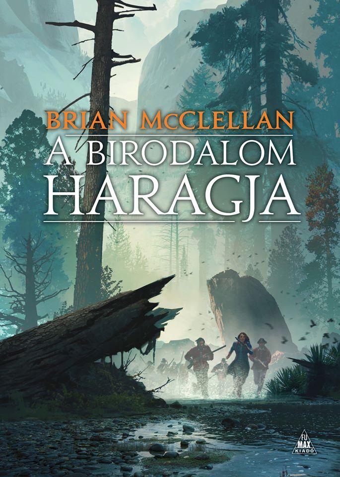 Brian McClellan: A birodalom haragja (A vér és lőpor istenei 2.) keménytáblás könyv