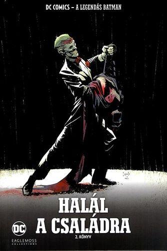A Legendás Batman 24.: Halál a családra 2. könyv